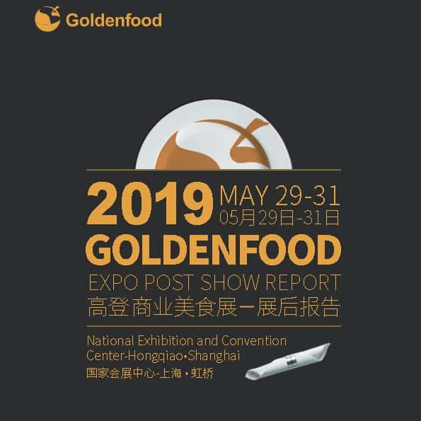 GOLDENFOOD 2019 Post Show Reports