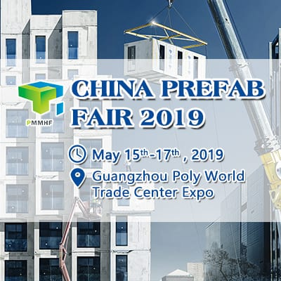 The 9th China Prefab House, Modular Building, Mobile House & Space Fair (PMMHF 2019)